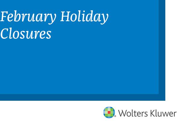 February Holiday Closures