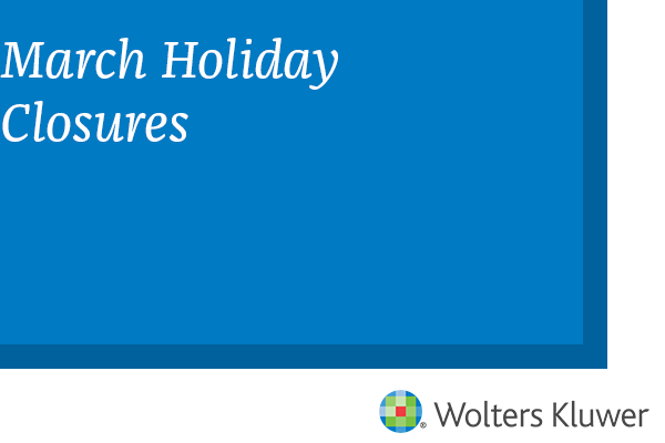 March Holiday Closures